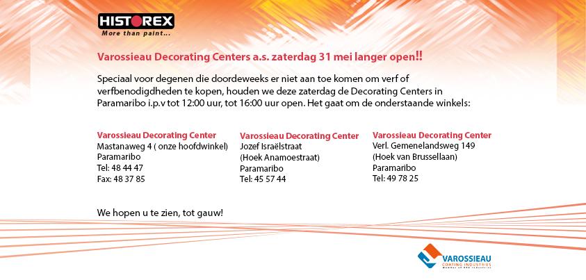 Varossieau Decorating Centers a.s. zaterdag 31 mei langer open!